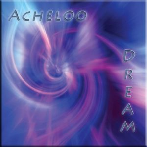 Acheloo - Dream