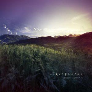 Rudy Adrian – Atmospheres