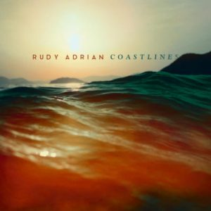 Rudy Adrian – Coastlines