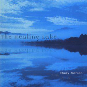 Rudy Adrian – The Healing Lake