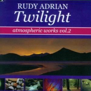 Rudy Adrian – Twilight (Atmospheric Works Vol. 2)