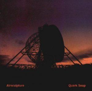 AirSculpture - Quark Soup