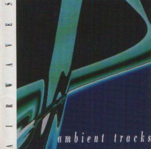Airwaves - Ambient Tracks