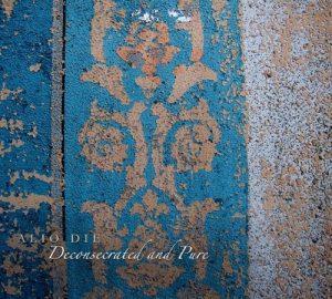 Alio Die - Deconsecrated and Pure