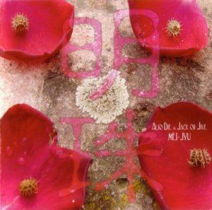 Alio Die & Jack or Jive - Mei Jyu