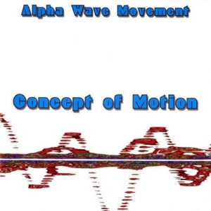 Alpha Wave Movement – Concept of Motion