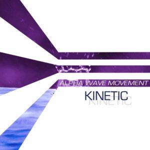 Alpha Wave Movement - Kinetic