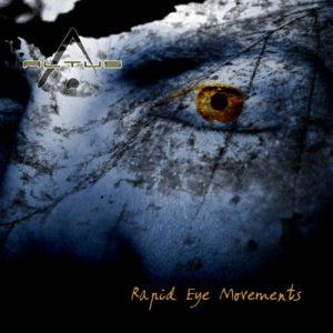 Altus – Rapid Eye Movements