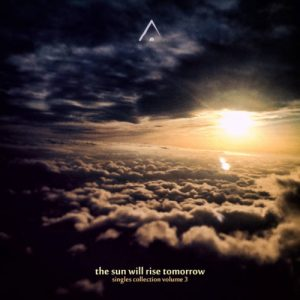 Altus - The Sun Will Rise Tomorrow (Singles Collection Vol. 3)