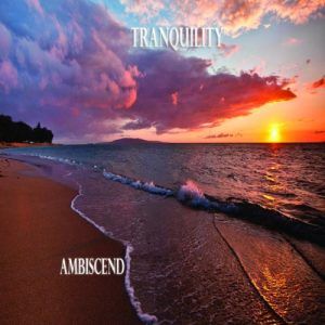 Ambiscend - Tranquility