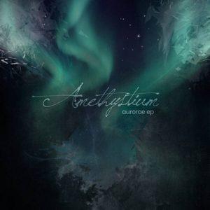 Amethystium - Aurorae