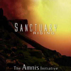 The Amnis Initiative - Sanctuary Rising