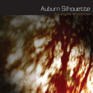 Amongst Myselves - Auburn Silhouette