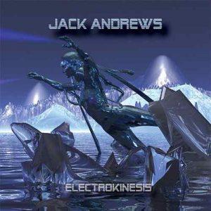 Jack Andrews - Electrokinesis