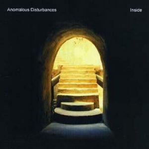 Anomalous Disturbances - Inside
