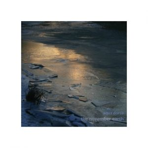 Aqua Dorsa - The November Earth