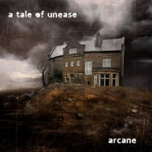 Arcane - A Tale of Unease