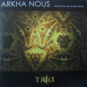 Arkha Nous - Tria