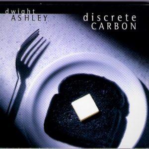 Dwight Ashley - Discrete Carbon