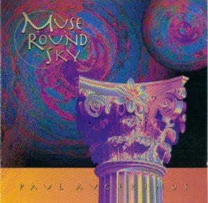 Paul Avgerinos - Muse of the Round Sky