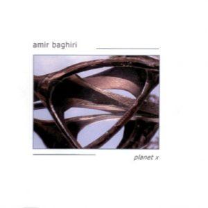 Amir Baghiri – Planet X