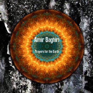 Amir Baghiri - Prayers for the Earth