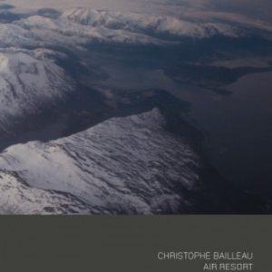 Christophe Bailleau - Air Resort