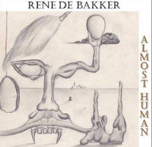 Rene de Bakker - Almost Human