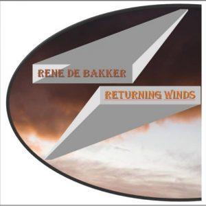 Rene de Bakker - Returning Winds