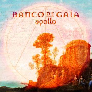 Banco de Gaia - Apollo