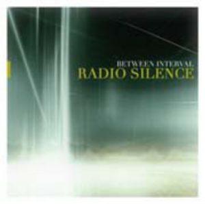 Between Interval – Radio Silence