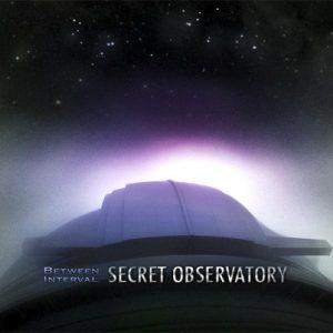 Between Interval – Secret Observatory