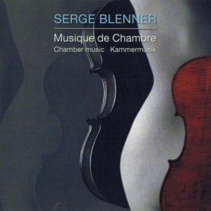 Serge Blenner - Musique de Chambre
