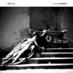 Ian Boddy – Sepulchre