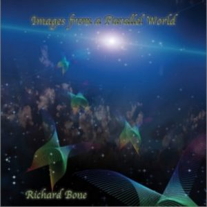 Richard Bone - Images from a Parallel World