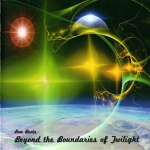 Ron Boots - Beyond the Boundaries of Twilight