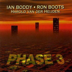 Ian Boddy - Ron Boots - Harold van der Heijden - Phase 3
