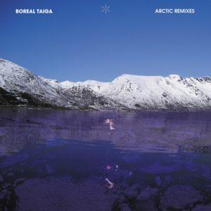 Boreal Taiga - Arctic Remixes