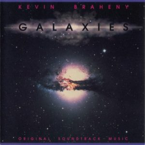 Kevin Braheny – Galaxies (Original Soundtrack Music)