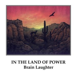 Brain Laughter -In the Land of Power