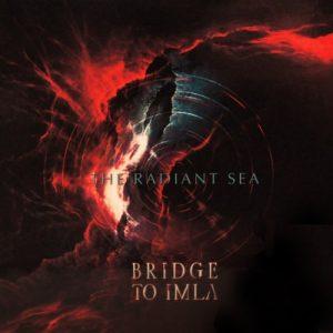Bridge to Imla - The Radiant Sea