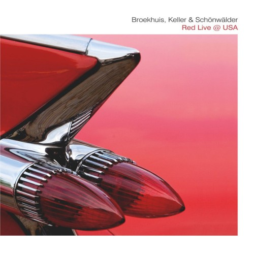 Broekhuis, Keller & Schönwälder – Red Live @ USA