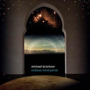 Michael Brückner – Endless Mind Portal