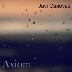 Javi Cánovas - Axiom