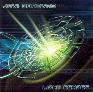 Javi Cánovas – Light Echoes