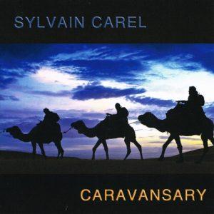 Sylvain Carel - Caravansaray