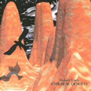 Robert Carty - Ethereal Deserts