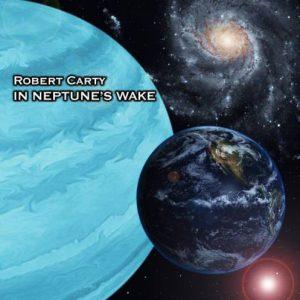 Robert Carty - In Neptune's Wake