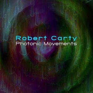 Robert Carty - Photonic Movements