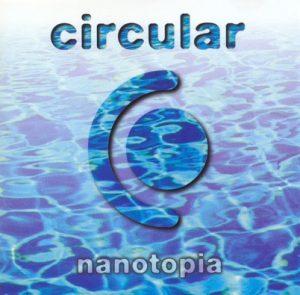 Circular - Nanotopia